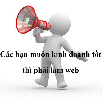VÌ SAO BẠN CẦN CÓ MỘT WEBSITE KHI KINH DOANH?