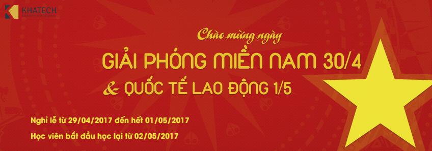 THÔNG BÁO NGHỈ LỄ GIẢI PHÓNG MIỀN NAM 30/04 & QUỐC TẾ LAO ĐỘNG 1/5